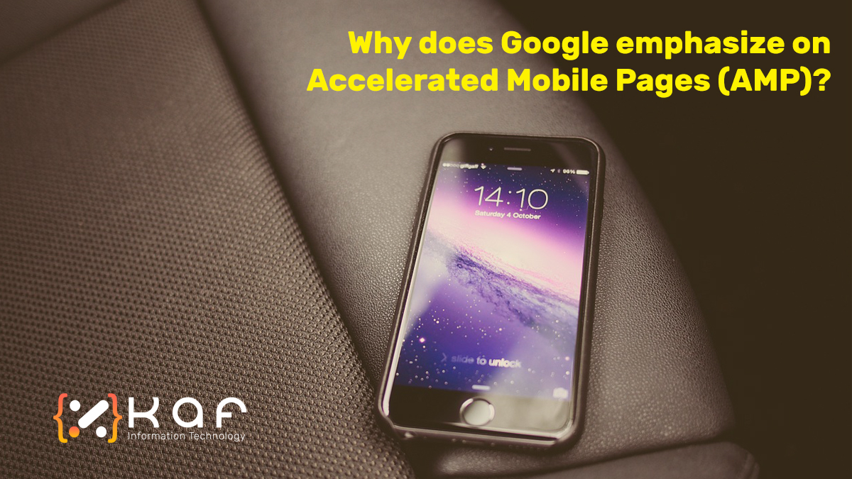 Why does Google emphasize on Accelerated Mobile Pages (AMP)?