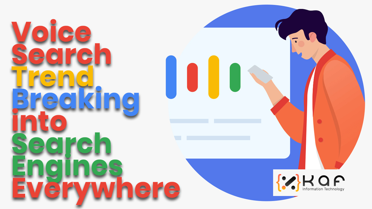 Voice Search Trend Breaking into Search Engines Everywhere