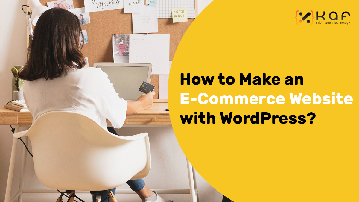 How to Make an E-Commerce Website with WordPress?